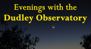 Evenings with the Dudley Observatory